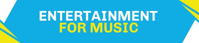 EntertainmentFor-Music