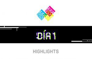 Destacadas-Highlights-dia-1