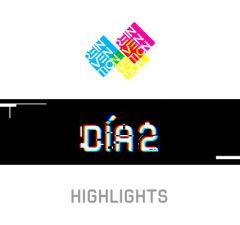 Destacadas-Highlights-dia-2