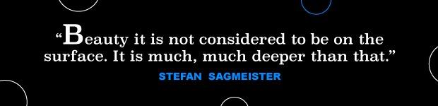stefan sagmeister quote 1